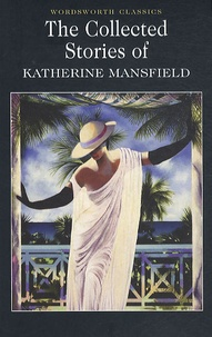 Katherine Mansfield - The Collected Short Stories.