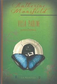 Katherine Mansfield - Villa Pauline et autres poèmes.