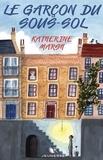 Katherine Marsh - Le garçon du sous-sol.