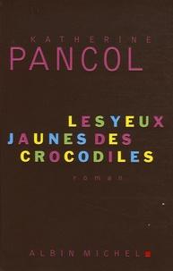 Livres en pdf à télécharger Les yeux jaunes des crocodiles par Katherine Pancol  9782226169983