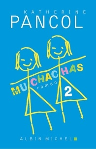 Katherine Pancol - Muchachas 2.