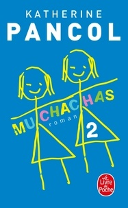 Katherine Pancol - Muchachas Tome 2 : .