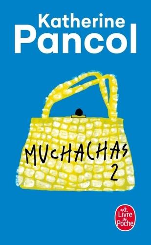 Katherine Pancol - Muchachas Tome 2 : .