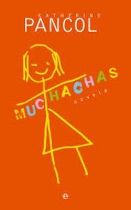 Katherine Pancol - Muchachas.