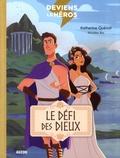 Katherine Quénot et Nicolas Rix - Deviens le héros Tome 2 : Le défi des dieux.
