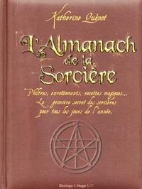 Corridashivernales.be L'almanach de la sorcière - Philtres, envoûtements, recettes magiques... Le grimoire secret des sorcières pour tous les jours de l'année Image