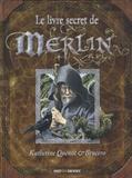 Katherine Quénot et  Brucero - Le livre secret de Merlin.