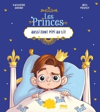 Katherine Quénot et  Miss Prickly - Les princes aussi font pipi au lit.