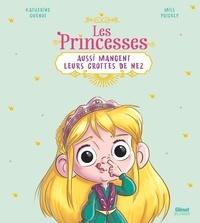 Katherine Quénot et  Miss Prickly - Les princesses aussi mangent leurs crottes de nez.
