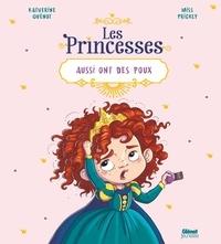 Katherine Quénot et  Miss Prickly - Les princesses aussi ont des poux.