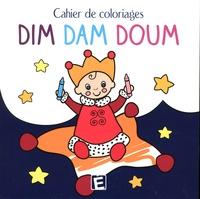 Katherine Roumanoff - Cahier de coloriages dim dam doum.