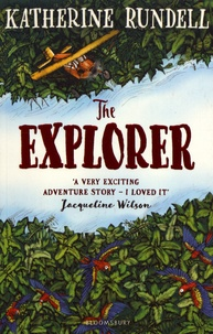 Katherine Rundell - The Explorer.