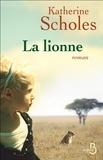 Katherine Scholes - La lionne.
