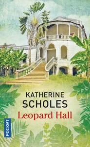 Katherine Scholes - Leopard Hall.