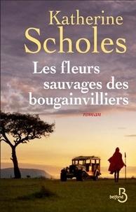 Katherine Scholes - Les fleurs sauvages des bougainvilliers.
