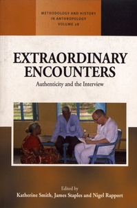 Katherine Smith et James Staples - Extraordinary Encounters - Authenticity and the Interview.