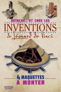 Katherine Sully - Détache...  et crée les inventions de Léonard de Vinci - 4 maquettes à monter.