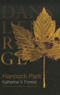 Katherine V. Forrest - Hancock Park - Une enquête de la détective Kate Delafield.