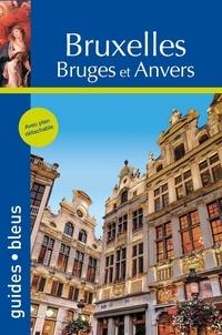 Katherine Vanderhaeghe et Serge Bathendier - Bruxelles - Bruges et Anvers.