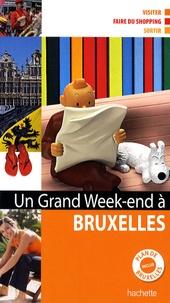 Katherine Vanderhaeghe - Un grand week-end à Bruxelles - Plan de Bruxelles inclus.