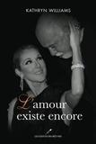 Katheryn Williams - L'amour existe encore.