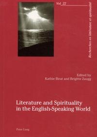 Kathie Birat et Brigitte Zaugg - Literature and Spirituality in the English-Speaking World.