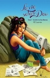 Kathie Edith Lacroix - La vie selon Dou tome 1 - Un été à la Dou Monroe.