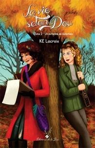 Kathie Edith Lacroix - La vie selon Dou tome 2 - Un automne de surprises.