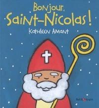 Kathleen Amant - Bonjour, Saint-Nicolas !.