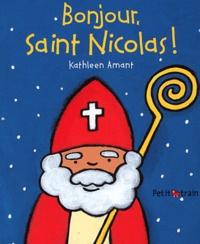 Kathleen Amant - Bonjour, Saint Nicolas !.