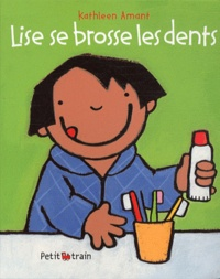 Kathleen Amant - Lise se brosse les dents.