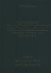 Kathleen-D Vohs et Roy-F Baumeister - Handbook of Self-Regulation - Research, Theory, and Applications.