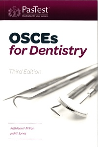 Kathleen F M Fan et Judith Jones - OSCES for Dentistry.
