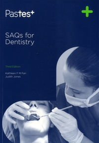 Kathleen F M Fan et Judith Jones - SAQ's for Dentistry.