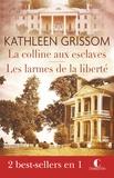 Kathleen Grissom - Coffret Kathleen Grissom - La colline aux esclaves - Les larmes de la liberté.