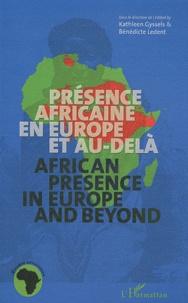 Kathleen Gyssels et Bénédicte Ledent - Présence africaine en Europe et au-delà.