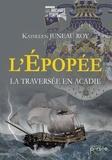 Kathleen Juneau Roy - L'épopée - La traversée en Acadie.