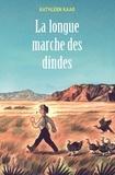 Kathleen Karr - La longue marche des dindes.