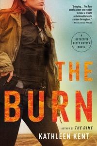 Kathleen Kent - The Burn.