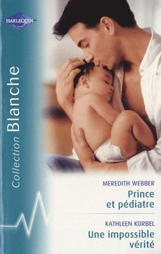Prince et pédiatre ; Une impossible vérité