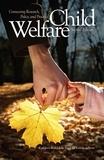Kathleen Kufeldt et Brad McKenzie - Child Welfare - Connecting Research, Policy, and Practice.