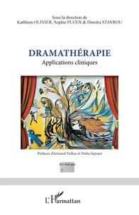 Kathleen Olivier et Sophie Pluen - Dramathérapie - Applications cliniques.