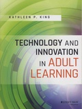 Kathleen-P King - Technology and Innovation in Adult.