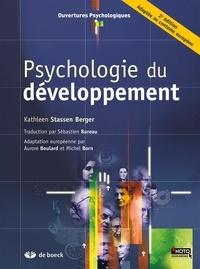 Kathleen Stassen Berger - Psychologie du développement.