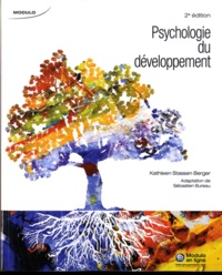 Kathleen Stassen Berger et Sébastien Bureau - Psychologie du développement.