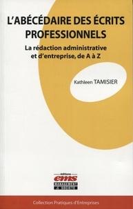 Labécédaire des écrits professionnels - La rédaction administrative et dentreprise, de A à Z.pdf