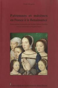 Kathleen Wilson-Chevalier - Patronnes et mécènes en France à la Renaissance.