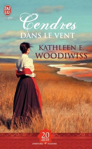 Kathleen Woodiwiss - Cendres dans le vent.