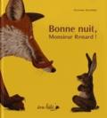 Etienette Dubois et Kathrin Schärer - Bonne nuit, Monsieur Renard !.