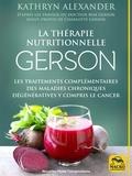 Kathryn Alexander - La thérapie nutritionnelle Gerson.